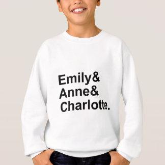 The Three Bronte Sisters | Emily Charlotte Anne Sweatshirt