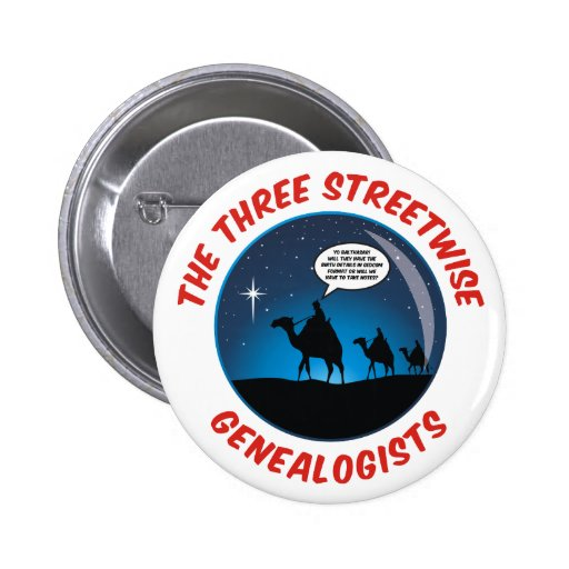 The Three Streetwise Genealogists Pinback Buttons