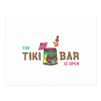 THE TIKI BAR IS OPEN POSTCARD
