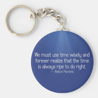 The time is always right to do right (2) keychain