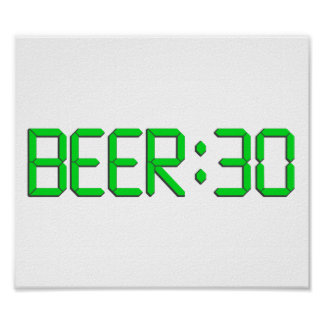 The Time Is Beer 30 Poster
