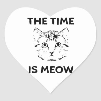 The Time is Meow Heart Sticker