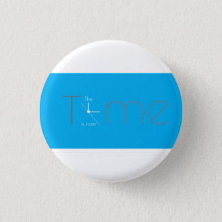 The Time Is Now Button