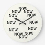 The Time Is Now Clock at Zazzle