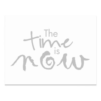 The Time is Now ... Motivational Postcard