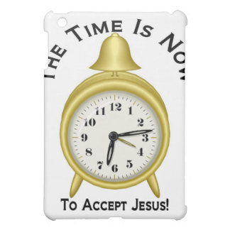 The time is now to accept Jesus alarm clock iPad Mini Covers