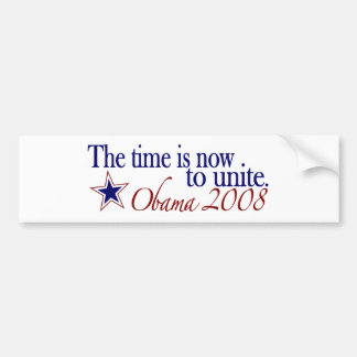 The Time is Now to Unite (Obama 2008) Bumper Sticker