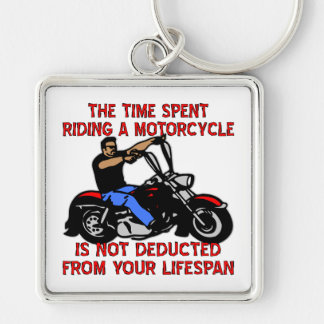 The Time Spent Riding A Motorcycle Is Not Deducted Keychain