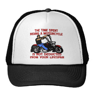 The Time Spent Riding A Motorcycle Is Not Deducted Trucker Hat
