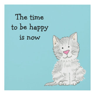 The time to be happy is now panel wall art