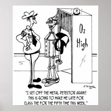 McHumor The Tin Man at Oz High Poster