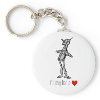 """The Tin Woodsman """"If I Only Had a Heart"""" Keychain"""