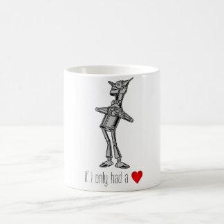 "The Tin Woodsman ""If I Only Had a Heart"" Coffee Mug"