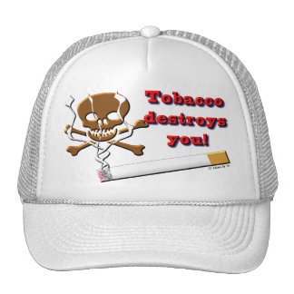 the tobacco destroy you trucker hat