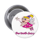 The Tooth Fairy Pinback Button