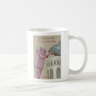 The Torrid Love Affair of Victor, an Alien Robot Coffee Mug
