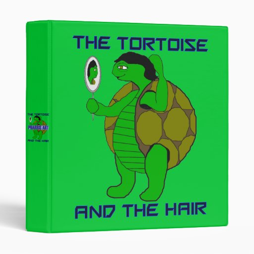 The Tortoise and the Hair Binder