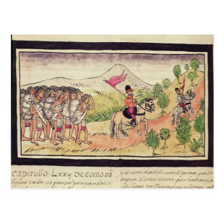 The Totonac Indians Helping the Conquistadors Postcard