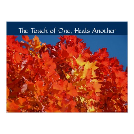 The Touch of One Heals Another Nursing Autumn Posters