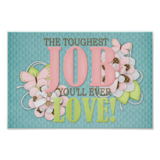 The toughest job posters