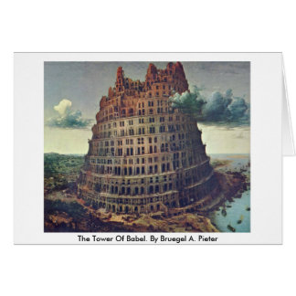 The Tower Of Babel. By Bruegel A. Pieter Greeting Card