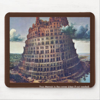 The Tower Of Babel. By Pieter Bruegel Mouse Pad