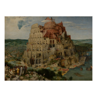 The Tower of Babel by Pieter Bruegel Posters