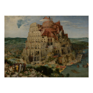 The Tower of Babel by Pieter Bruegel Poster