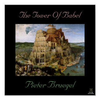 THE TOWER OF BABEL POSTERS