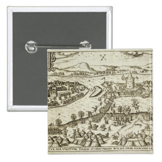 The Town of Tokay Recovered from the Turks by Herr Pinback Button