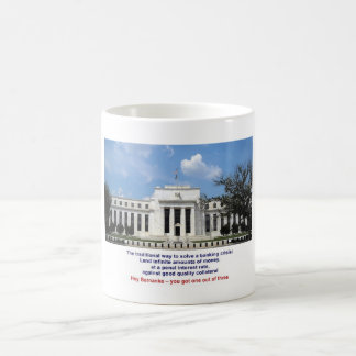 The Traditional Way to Solve a Banking Crisis Coffee Mug
