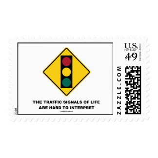 The Traffic Signals Of Life Are Hard To Interpret Postage