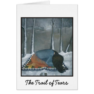 The Trail of Tears Greeting Card