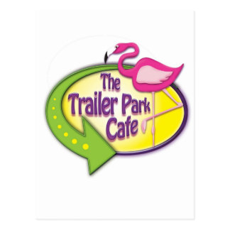 The Trailer Park Cafe Designs Post Card