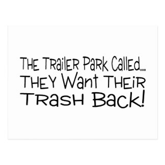 The Trailer Park Called They Want Their Trash Back Postcards
