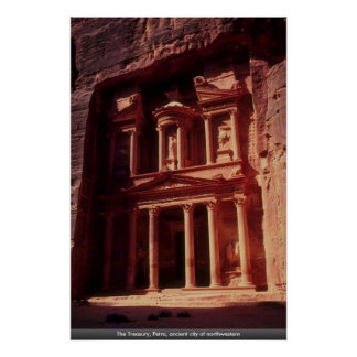 The Treasury, Petra, ancient city of northwestern Posters