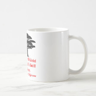 The Tree Of Liberty Must Be Refreshed From Time Coffee Mug