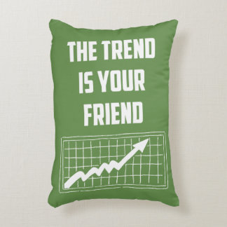 The Trend Is Your Friend Stock Market Traders Decorative Pillow