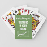 The Trend Is Your Friend Stock Market Traders Playing Cards