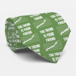 The Trend Is Your Friend Stock Market Traders Tie