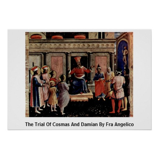The Trial Of Cosmas And Damian By Fra Angelico Print