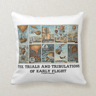 The Trials And Tribulations Of Early Flight Throw Pillow