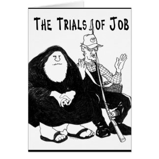The Trials of Job Greeting Card
