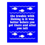 The trouble with fishing postcard