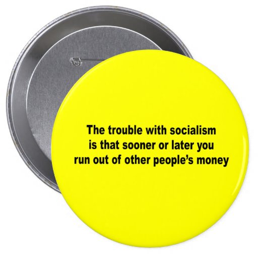 The trouble with socialism is pins