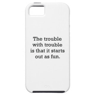 The Trouble With Trouble iPhone SE/5/5s Case