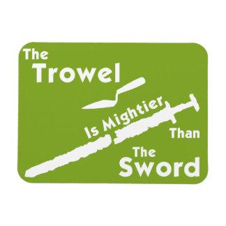 The Trowel is Mightier Fridge Magnet