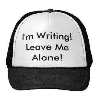 "The Trucker Hat: ""I'm Writing! Leave Me Alone!"" Trucker Hat"