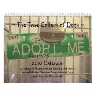 The True Collars of Dogs 2010 Calendar