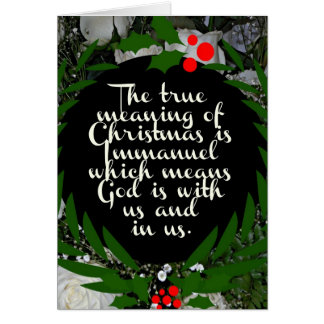 The true meaning of Christmas is Immanuel Card